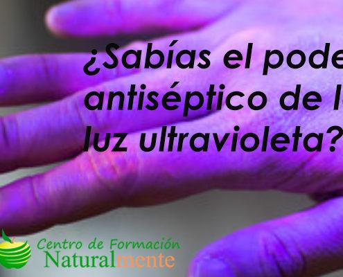 ¿Sabías, qué la luz ultravioleta es un gran antimicrobiano?